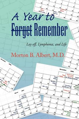 A Year to Forget- Remember (Hardback)