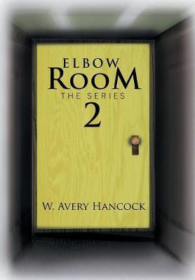 Elbow Room the Series Part II (Hardback)