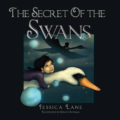 The Secret of the Swans (Paperback)