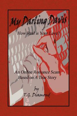 My Darling Davis, How Real Is Your Love? (Paperback)
