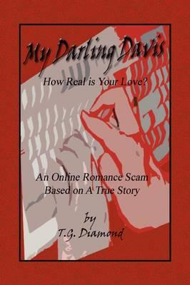 My Darling Davis, How Real Is Your Love? (Hardback)