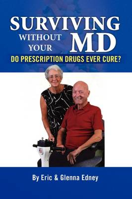 Surviving Without Your MD (Paperback)