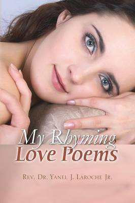 My Rhyming Love Poems (Paperback)