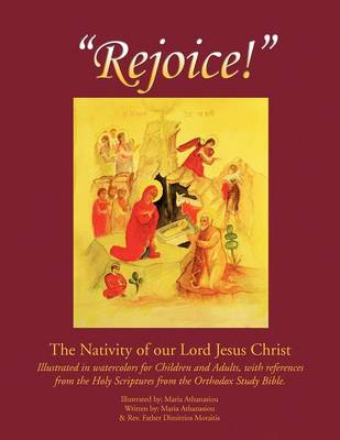 Rejoice: The Nativity of Our Lord Jesus Christ (Paperback)