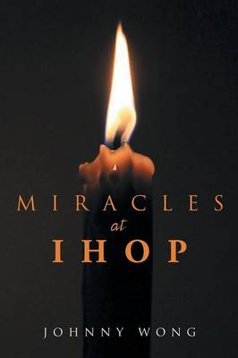 Miracles at Ihop (Paperback)
