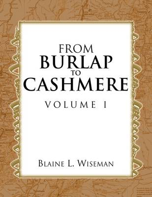 From Burlap to Cashmere Volume I (Paperback)