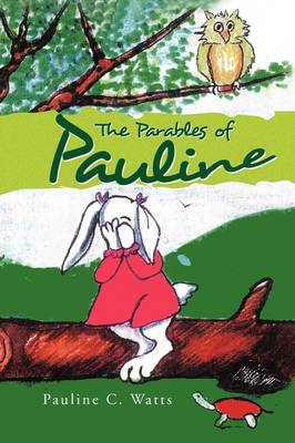 The Parables of Pauline (Paperback)