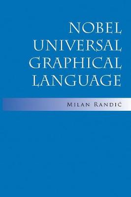 Nobel Universal Graphical Language (Paperback)