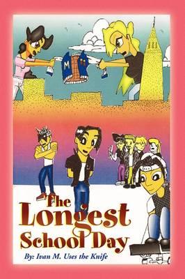 The Longest School Day (Paperback)