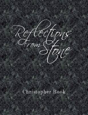 Reflections from Stone (Paperback)