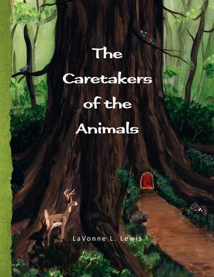 The Caretakers of the Animals (Paperback)