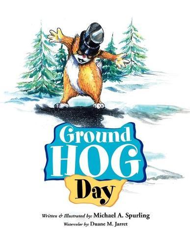 Ground Hog Day (Paperback)