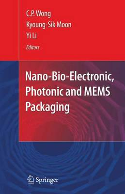 Nano-Bio- Electronic, Photonic and MEMS Packaging (Hardback)