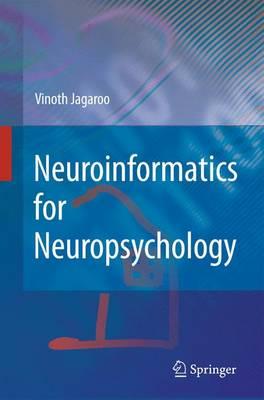 Neuroinformatics for Neuropsychology (Hardback)