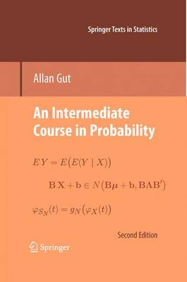 An Intermediate Course in Probability - Springer Texts in Statistics (Hardback)
