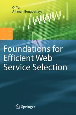 Foundations for Efficient Web Service Selection (Hardback)