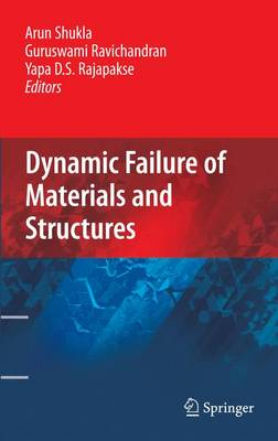 Dynamic Failure of Materials and Structures (Hardback)