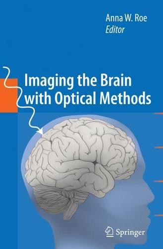 Imaging the Brain with Optical Methods (Hardback)