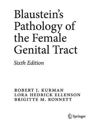 Blaustein's Pathology of the Female Genital Tract (Hardback)