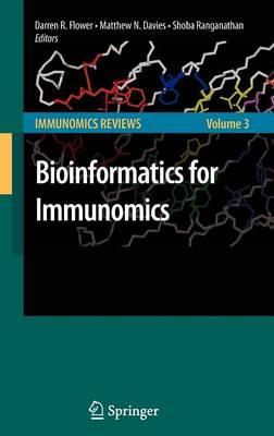 Bioinformatics for Immunomics - Immunomics Reviews: 3 (Hardback)