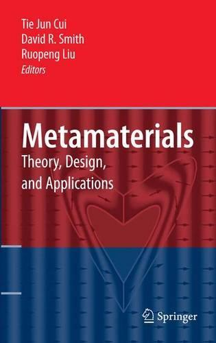 Metamaterials: Theory, Design, and Applications (Hardback)