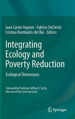 Integrating Ecology and Poverty Reduction: Ecological Dimensions (Hardback)
