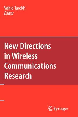 New Directions in Wireless Communications Research (Hardback)