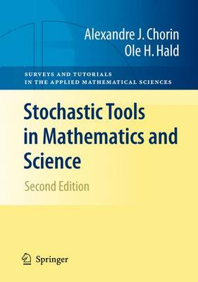 Stochastic Tools in Mathematics and Science - Surveys and Tutorials in the Applied Mathematical Sciences No. 1 (Paperback)