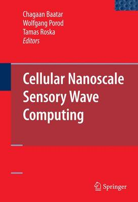 Cellular Nanoscale Sensory Wave Computing (Hardback)