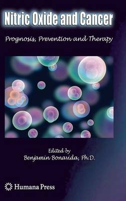 Nitric Oxide (NO) and Cancer: Prognosis, Prevention, and Therapy - Cancer Drug Discovery and Development (Hardback)