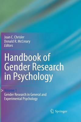 Handbook of Gender Research in Psychology: Volume 1: Gender Research in General and Experimental Psychology (Hardback)