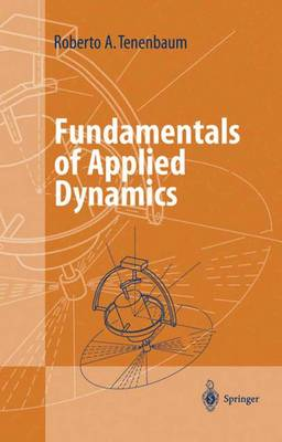 Fundamentals of Applied Dynamics - Advanced Texts in Physics (Paperback)