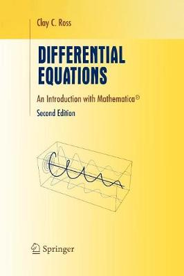 Differential Equations: An Introduction with Mathematica (R) - Undergraduate Texts in Mathematics (Paperback)