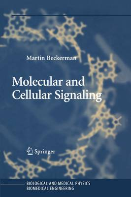 Molecular and Cellular Signaling - Biological and Medical Physics, Biomedical Engineering (Paperback)