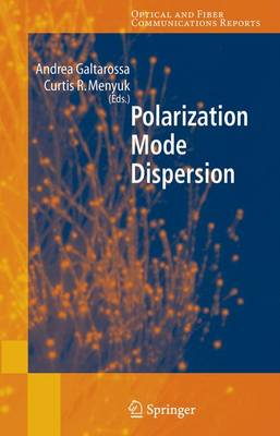 Polarization Mode Dispersion - Optical and Fiber Communications Reports 1 (Paperback)