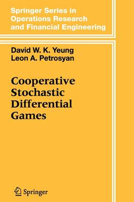 Cooperative Stochastic Differential Games - Springer Series in Operations Research and Financial Engineering (Paperback)
