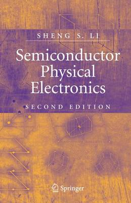 Semiconductor Physical Electronics (Paperback)