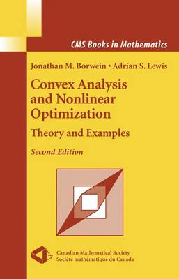 Convex Analysis and Nonlinear Optimization: Theory and Examples - CMS Books in Mathematics (Paperback)