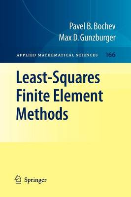 Least-Squares Finite Element Methods - Applied Mathematical Sciences 166 (Paperback)