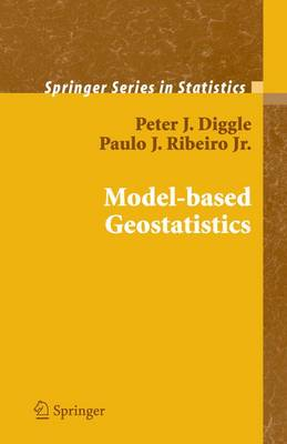 Model-based Geostatistics - Springer Series in Statistics (Paperback)