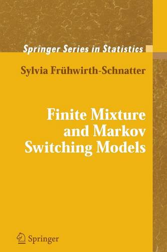 Finite Mixture and Markov Switching Models - Springer Series in Statistics (Paperback)