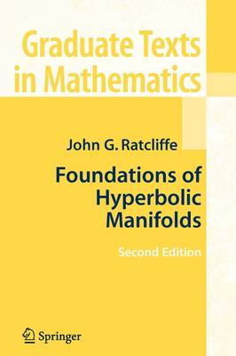 Foundations of Hyperbolic Manifolds - Graduate Texts in Mathematics 149 (Paperback)