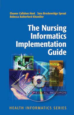 The Nursing Informatics Implementation Guide - Health Informatics (Paperback)