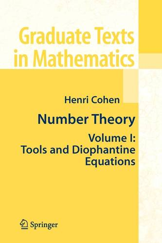 Number Theory: Volume I: Tools and Diophantine Equations - Graduate Texts in Mathematics 239 (Paperback)