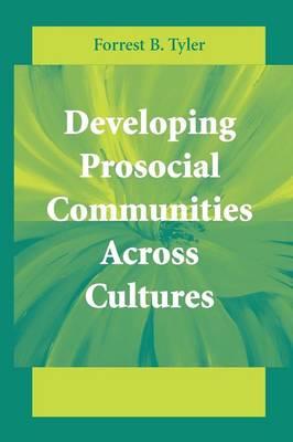 Developing Prosocial Communities Across Cultures (Paperback)