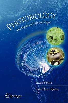 Photobiology: The Science of Life and Light (Paperback)