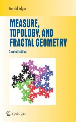 Measure, Topology, and Fractal Geometry - Undergraduate Texts in Mathematics (Paperback)