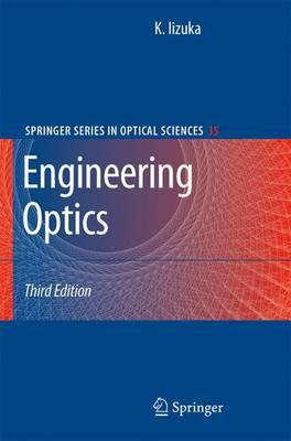 Engineering Optics - Springer Series in Optical Sciences 35 (Paperback)
