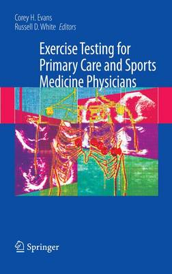 Exercise Testing for Primary Care and Sports Medicine Physicians (Paperback)