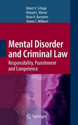Mental Disorder and Criminal Law: Responsibility, Punishment and Competence (Paperback)